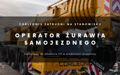 Corleonis zatrudni: operator żurawia samojezdnego!